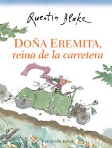 Doña Eremita, reina de la carretera
