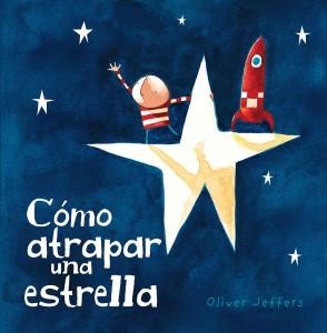 Jeffers_Cómo atrapar una estrella_Forro.indd